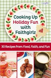 Cooking Up Holiday Fun with Faithgirlz PDF