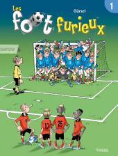 Les foot furieux: Volume1