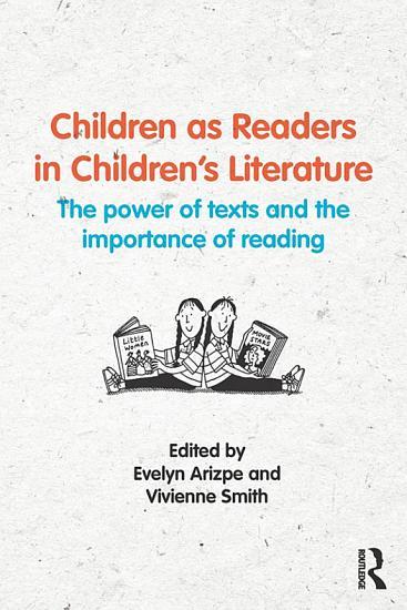 Children as Readers in Children s Literature PDF