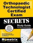 Orthopaedic Technologist Certified Exam Secrets Study Guide PDF