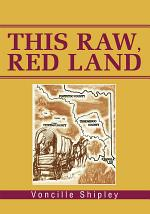 This Raw, Red Land