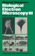Advanced Techniques in Biological Electron Microscopy III
