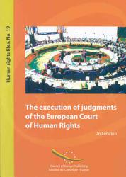 The Execution Of Judgments Of The European Court Of Human Rights Book PDF