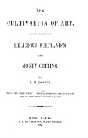 The Cultivation of Art  and Its Relations to Religious Puritanism and Money getting PDF