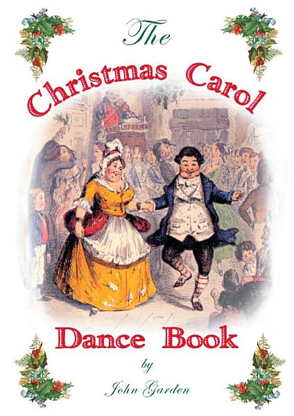 The Christmas Carol Dance Book