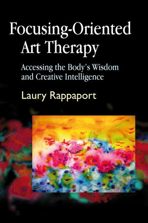 Focusing Oriented Art Therapy