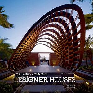21st Century Architecture Designer Houses PDF