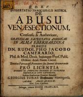 Diss. inaug. med. de abusu venae sectionum