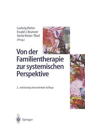 Von der Familientherapie zur systemischen Perspektive PDF