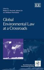 Global Environmental Law at a Crossroads PDF