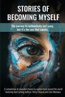 Stories of Becoming Myself Book