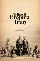 Tribes and Empire on the Margins of Nineteenth Century Iran PDF