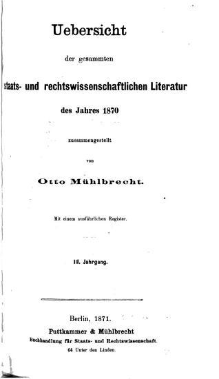 Uebersicht der gesammten staats  und rechtswissenschaftlichen Literatur des Jahres     PDF