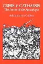 Crisis and Catharsis