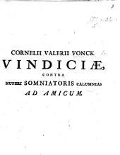 C. V. V. Vindiciae contra nuperi somniatoris calumnias ad amicum [in verse].