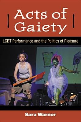 Acts of Gaiety PDF