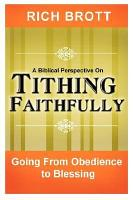 A Biblical Perspective on Tithing Faithfully PDF