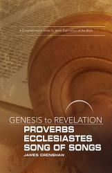 Genesis To Revelation Proverbs Ecclesiastes Song Of Songs Participant Book Book PDF