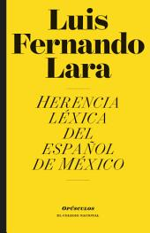 Herencia léxica del español de México