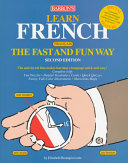 Barron s Learn French the Fast and Fun Way