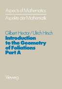 Introduction to the Geometry of Foliations, Part A