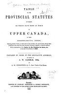 Table of the Provincial Statutes in Force  Or which Have Been in Force in Upper Canada PDF