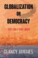Globalization Or Democracy PDF
