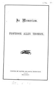 In memoriam  Professor Allen Thomson