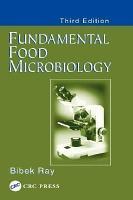 Fundamental Food Microbiology  Third Edition PDF