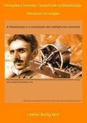 Inovações E Inventos: Competindo Na Globalização