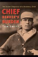 Chief Bender s Burden PDF
