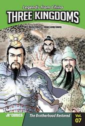 Three Kingdoms Volume 07: The Brotherhood Restored