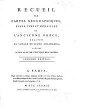 Recueil de cartes géographiques, plans, vues et médailles de l'ancienne Grèce