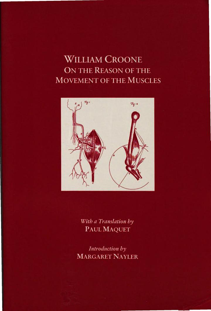 William Croone, on the Reason of the Movement of the Muscles