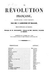 La revolution francaise, quatre actes, seize tableaux