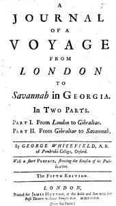 A Journal of a Voyage from London to Savannah in Georgia, etc
