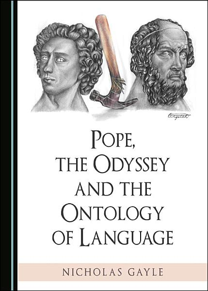 Pope  the Odyssey and the Ontology of Language