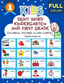 Sight Word Kindergarten and First Grade Colorful Picture Flash Cards English Hungarian Book