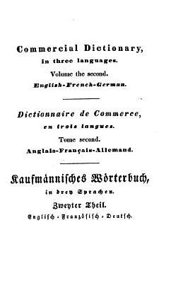Triglotte  Oder Kaufm  nnisches W  rterbuch in Drei Sprachen