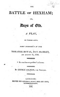 The Battle of Hexham     As performed at the Theatre Royal  Haymarket  Printed     from the prompt book  With remarks by Mrs  Inchbald PDF