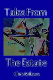 Tales From The Estate