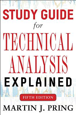 Study Guide for Technical Analysis Explained Fifth Edition PDF