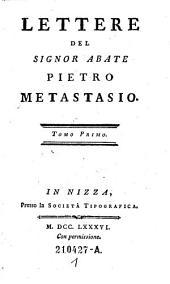 Lettere del Signor Abate Pietro Metastasio