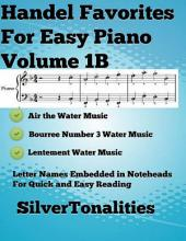 Handel Favorites for Easy Piano Volume 1 B