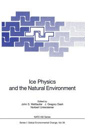 Ice Physics and the Natural Environment