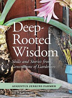 Deep Rooted Wisdom Book