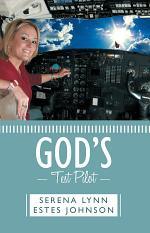 God's Test Pilot