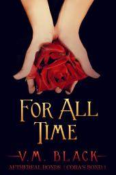 For All Time: Cora's Bond Billionaire Vampire Romance #1