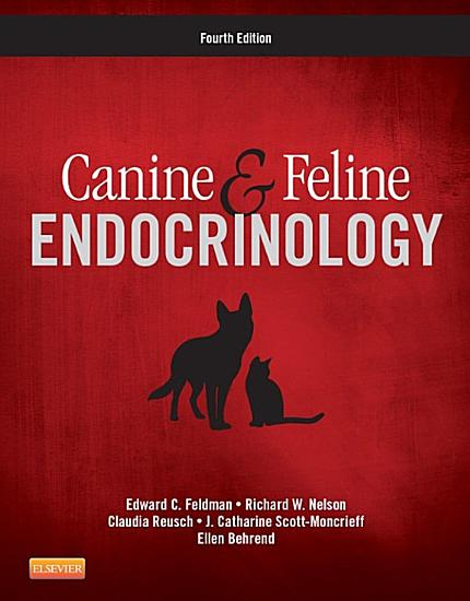Canine and Feline Endocrinology   E Book PDF