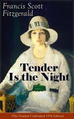 Tender Is the Night (The Original Unabridged 1934 Edition)